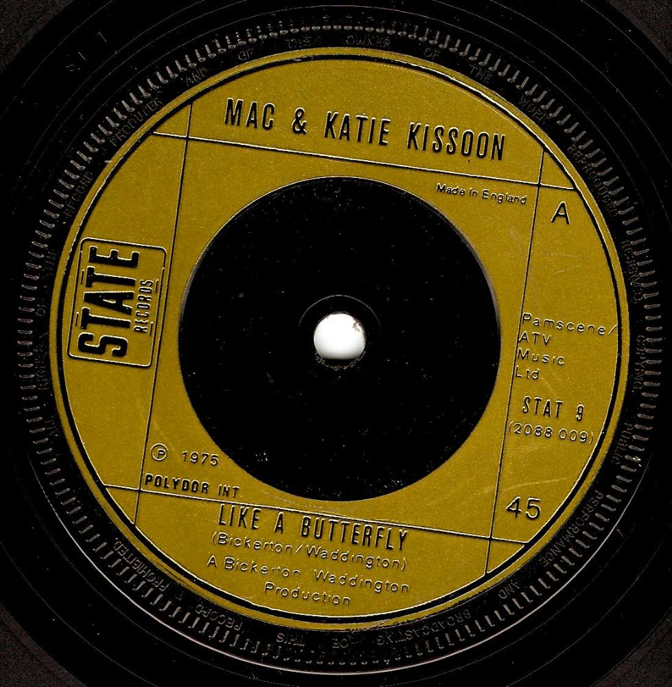 MAC AND KATIE KISSOON Like A Butterfly Vinyl Record 7 Inch State 1975